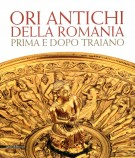 Ori antichi della Romania Prima e dopo Traiano