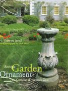 Antique Garden Ornament <span>Two Centuries of American Taste</span>
