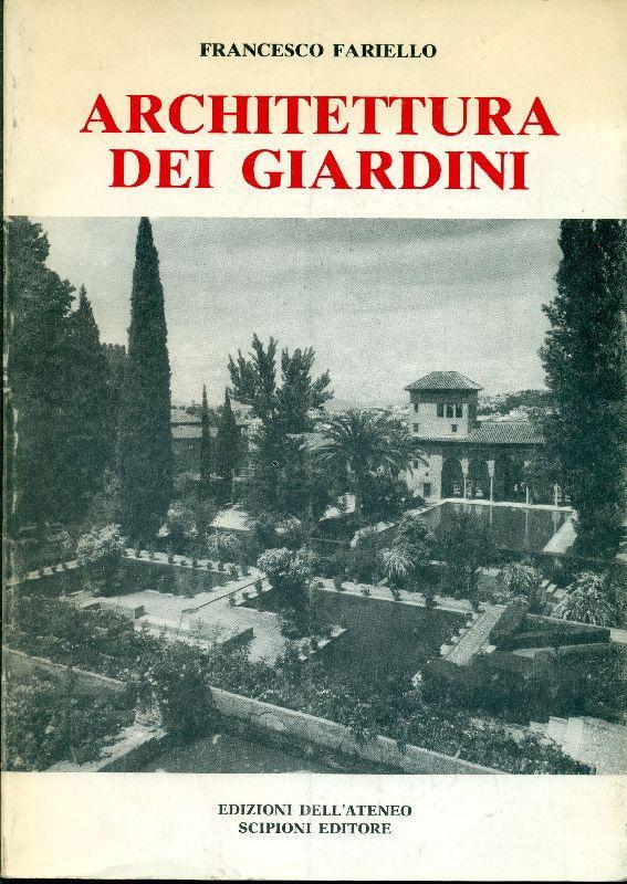 Libreria della Spada - Architettura dei Giardini - Libri esauriti antichi e moderni. Libri rari ...