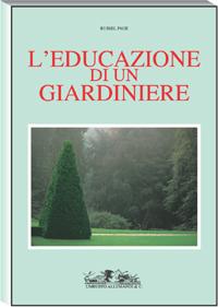 L 39 educazione di un giardiniere libreria della spada for Donare un giardiniere