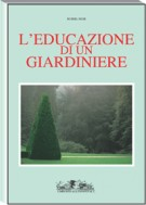 L'educazione di un giardiniere