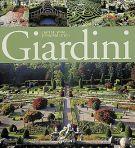 Giardini <span>L'arte del verde attraverso i secoli</span>