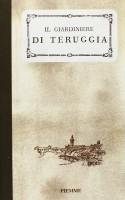 Il giardiniere di Teruggia <span>(rist. anast. 1898)</span>