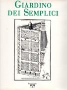 Il Giardino dei Semplici <span>L'Orto botanico di Pisa dal XVI al XX secolo</span>
