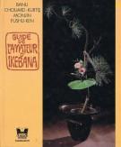 Guide de l'amateur d'ikebana