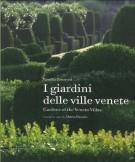 I giardini delle ville venete <span>Gardens of the Veneto Villas</span>