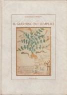 Il Giardino dei Semplici Un itineriario fra le piante aromatiche medicinali velenose esotiche