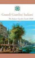 Grandi Giardini Italiani La Guida del Giardino Italiano 2020  The Italian Garden Guide 2020