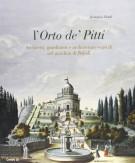 <h0>L'Orto De' Pitti <span><em>Architetti, giardinieri e architetture vegetali nel giardino di Boboli</em></span></h0>