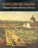 Lo specchio del Paradiso L'immagine del giardino dall'Antico al Novecento