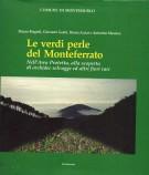 Le verdi perle del Monteferrato Nell'Area Protetta, alla scoperta di orchidee selvagge ed altri fiori rari