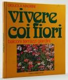 <h0>Vivere coi fiori <span><i>balconi terrazzi giaridini</i></span></h0>