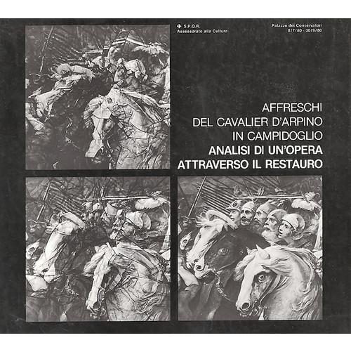 Affreschi del Cavalier D'Arpino in Campidoglio Analisi di un'opera attraverso il restauro