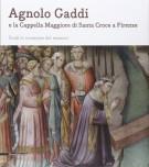 <h0>Agnolo Gaddi <span><em>e la Cappella Maggiore di Santa Croce a Firenze</em></span></h0>