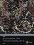 <h0>Alchimia di Jackson Pollock <span><i>Viaggio all'interno della materia</i></span></h0>