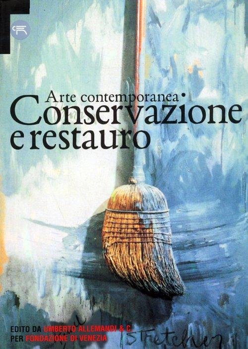 Arte contemporanea Conservazione e restauro