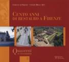 Cento anni di restauro a Firenze