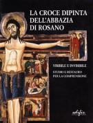 <h0>La Croce dipinta dell'abbazia di Rosano <span><i>Visibile e invisibile <span>Studio e restauro per la comprensione</i></span></h0>