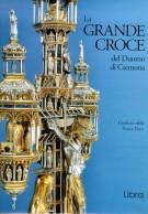 <h0>La grande Croce del Duomo di Cremona <span><i>Storia e restauro</i></span></h0>