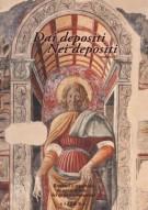 Dai depositi Nei depositi <span>volume II</span> <span>Restauri e repertori di opere d'arte dei depositi fiorentini</span>