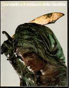 Donatello e il restauro della Giuditta