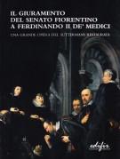 Il giuramento del senato fiorentino a Ferdinando II de' Medici <span>Una grande opera del Suttermans restaurata</Span>