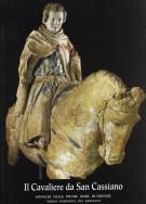 Il Cavaliere di San Cassiano