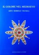 Il Colore nel Medioevo Arte, Simbolo, Tecnica
