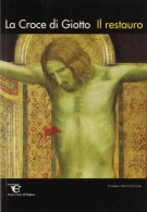 La croce di Giotto Il restauro