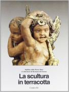 La Scultura in terracotta <span>tecniche e conservazione</Span>