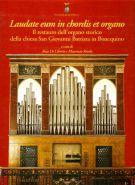 Laudate eum in chordis et organo <span>Il restauro dell'organo storico della chiesa <span>San Giovanni Battista in Bisacquino</span>