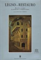 <h0>Legno e Restauro <span><i>Ricerche e restauri su architetture e manufatti lignei</i></span></h0>