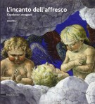 L'Incanto dell'Affresco Capolavori strappati Volume 2