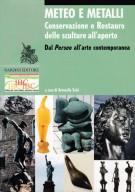 <h0>Meteo e Metalli <Span><i>Conservazione e restauro delle sculture all'aperto <Span>Dal Perseo all'arte contemporanea</i></span></h0>