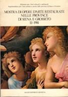 Mostra di Opere d'Arte Restaurate nelle province di Siena e Grosseto <span>II-1981</span>