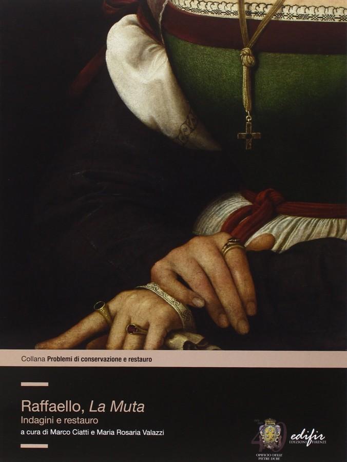 Raffaello, La Muta Indagine e restauro