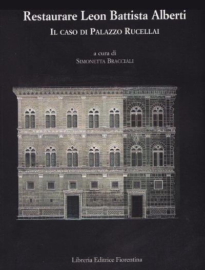 Libreria della spada restaurare leon battista alberti il caso di palazzo rucellai libri - I giardini di palazzo rucellai ...
