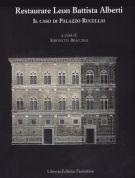 Restaurare Leon Battista Alberti <span>Il caso di Palazzo Rucellai</span>