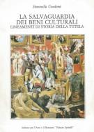 <h0>La salvaguardia dei beni culturali <span><i>Lineamenti di storia della tutela</i></span></h0>