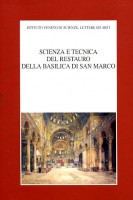 Scienza e tecnica del restauro della Basilica di San Marco <span>2 Voll.</span>