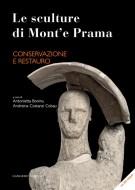 Le sculture di Mont'e Prama  Conservazione e Restauro (Con CD-ROM)