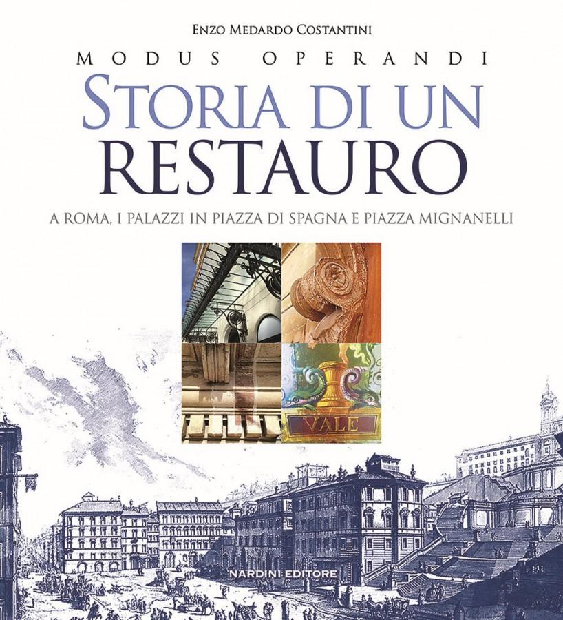 Modus Operandi Storia di un restauro A Roma I palazzi in Piazza di Spagna e Piazza Mignanelli