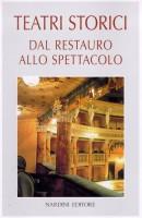 Teatri storici <span>dal restauro allo spettacolo</span>