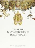 Tecniche di conservazione degli arazzi Tre giornate di studio (Firenze 18-20 settembre 1981)