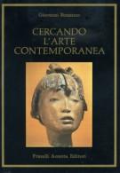 Cercando l'Arte Contemporanea <span>indagine su correnti e personalità italiane</Span>