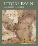<h0>Ettore Favini <span><i>Nouvelles flâneries</i></span></h0>