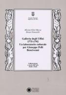 <h0>Galleria degli Uffizi 1775-1792 <span><em>Un laboratorio culturale per Giuseppe Pelli Bencivenni</em></span></h0>