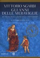 <h0>Gli anni delle meraviglie <span><i>Da Piero della Francesca a Pontormo <span>Il tesoro d'Italia II</i></span></h0>