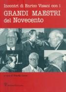 <span>Incontri di Enrico Visani con i</span> Grandi Maestri del Novecento