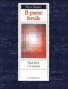 <span>Il Paese Fertile </Span>Paul Klee e la Musica